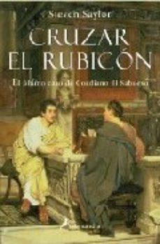 Leer CRUZAR EL RUBICON online gratis pdf 1