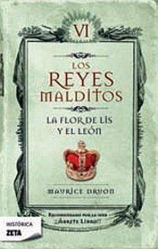 Leer LOS REYES MALDITOS (VI): LA FLOR DE LIS Y EL LEON online gratis pdf 1