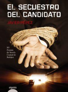 Leer EL SECUESTRO DEL CANDIDATO online gratis pdf 1
