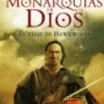 ver LAS MONARQUIAS DE DIOS 1: EL VIAJE DE HAWKWOOD online pdf gratis