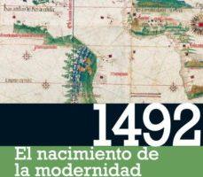 ver 1492: EL NACIMIENTO DE LA MODERNIDAD online pdf gratis