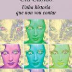 ver UNHA HISTORIA QUE NON VOU CONTAR online pdf gratis