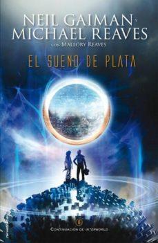 Leer EL SUEÑO DE PLATA online gratis pdf 1