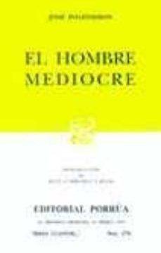 ver EL HOMBRE MEDIOCRE (15ª ED.) online pdf gratis