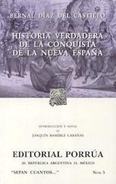 Leer HISTORIA VERDADERA DE LA CONQUISTA DE NUEVA ESPAÑA online gratis pdf 1