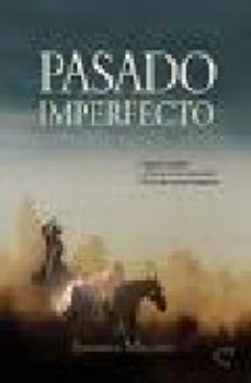 Leer PASADO IMPERFECTO online gratis pdf 1