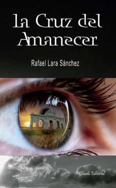 Leer LA CRUZ DEL AMANECER online gratis pdf 1