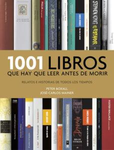 leer 1001 LIBROS QUE HAY QUE LEER ANTES DE MORIR gratis online