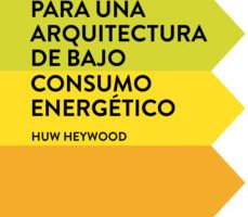 leer 101 REGLAS BASICAS PARA UNA ARQUITECTURA DE BAJO CONSUMO ENERGETICO gratis online