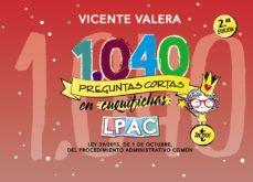 leer 1040 PREGUNTAS CORTAS EN CUQUIFICHAS LPAC: LEY 39/2015