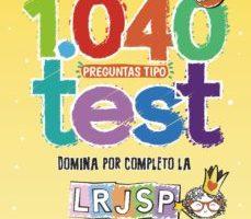 leer 1040 PREGUNTAS TIPO TEST LRJSP : LEY 40/2015