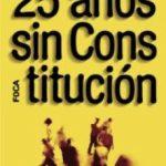 leer 25 AÑOS SIN CONSTITUCION gratis online