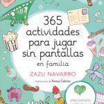 leer 365 ACTIVIDADES PARA JUGAR SIN PANTALLAS EN FAMILIA gratis online