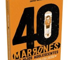 leer 40 MARRONES CON HIJOS ADOLESCENTES Y COMO AFRONTARLOS CON CARIÑO gratis online