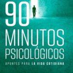 leer 90 MINUTOS PSICOLOGICOS gratis online