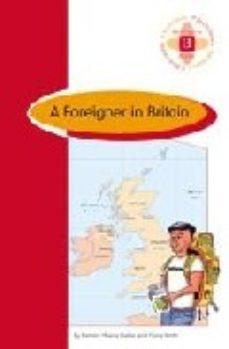 leer A FOREIGNER IN BRITAIN gratis online