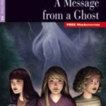 leer A MESSAGE FROM A GHOST BOOK + CD gratis online