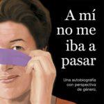 leer A MI NO ME IBA A PASAR gratis online