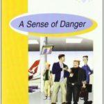 leer A SENSE OF DANGER gratis online
