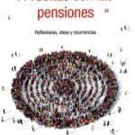 leer A VUELTAS CON LAS PENSIONES gratis online
