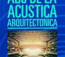 leer ABC DE LA ACUSTICA ARQUITECTONICA gratis online