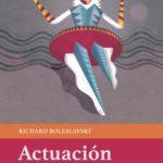 leer ACTUACION: LAS SEIS PRIMERAS LECCIONES gratis online