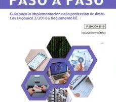 leer ADAPTACION LOPD-GDD PASO A PASO GUIA PARA LA IMPLEMENTACION DE LA PROTECCION DE DATOS. LEY ORGANICA 3/2018 Y RECLAMENTO UE gratis online