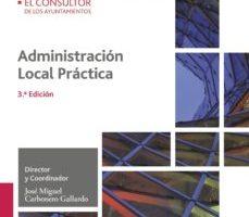 leer ADMINISTRACION LOCAL PRACTICA 3ª ED gratis online
