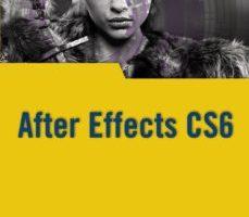 leer AFTER EFFECTS CS6 gratis online