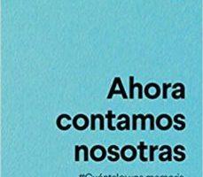 leer AHORA CONTAMOS NOSOTRAS gratis online