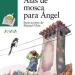 leer ALAS DE MOSCA PARA ANGEL gratis online
