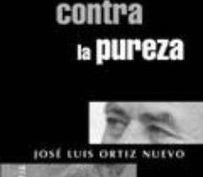 leer ALEGATO CONTRA LA PUREZA gratis online
