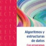 leer ALGORITMOS Y ESTRUCTURAS DE DATOS: CON PROGRAMAS VERIFICADOS EN DAFNI gratis online