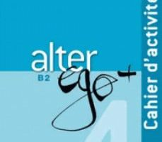 leer ALTER EGO 4 + B2 EJERCICIOS+CD gratis online