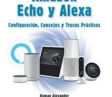 leer AMAZON ECHO Y ALEXA: CONFIGURACION
