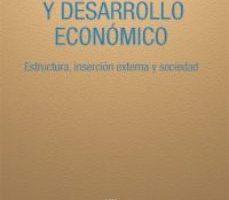 leer AMERICA LATINA Y DESARROLLO ECONOMICO: ESTRUCTURA