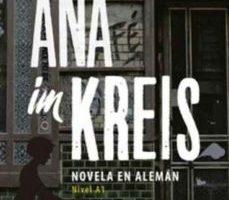 leer ANA IM KREIS: NOVELA EN ALEMAN gratis online