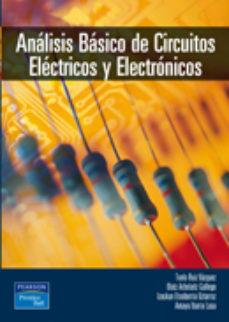 leer ANALISIS BASICO DE CIRCUITOS ELECTRICOS Y ELECTRONICOS gratis online