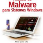 leer ANALISIS DE MALWARE PARA SISTEMAS WINDOWS gratis online