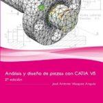 leer ANALISIS Y DISEÃ'O DE PIEZAS CON CATIA V5 gratis online