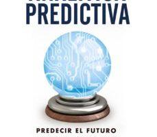 leer ANALITICA PREDICTIVA: PREDECIR EL FUTURO UTILIZANDO BIG DATA gratis online