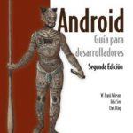 leer ANDROID: GUIA PARA DESARROLLADORES gratis online