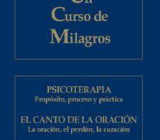 leer ANEXO A UN CURSO DE MILAGROS: PSICOTERAPIA: PROPOSITO