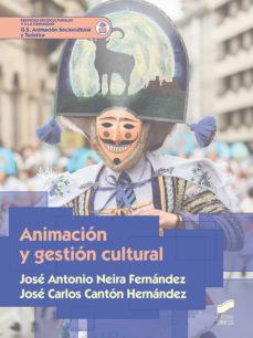 leer ANIMACION Y GESTION CULTURAL gratis online