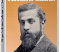 leer ANTONI GAUDI BIOGRAFIA ILUSTRADA gratis online