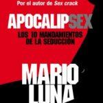 leer APOCALIPSEX: LOS 10 MANDAMIENTOS DE LA SEDUCCION gratis online