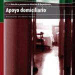 leer APOYO DOMICILIARIO: ATENCION A PERSONAS EN SITUACION DE DEPENDENC IA gratis online