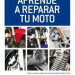 leer APRENDE A REPARAR TU MOTO gratis online
