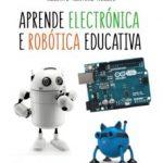 leer APRENDE ELECTRONICA E ROBOTICA EDUCATIVA gratis online