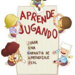 leer APRENDE JUGANDO. JUGAR: UNA GARANTIA DE APRENDIZAJE REAL gratis online